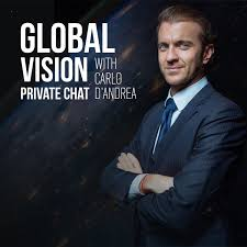 Global vision, private chat with Carlo D'Andrea