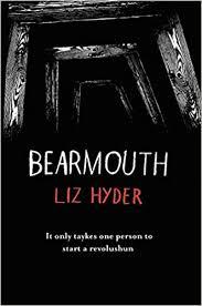 <b>Bearmouth</b>: WINNER OF WATERSTONES CHILDREN'S BOOK ...
