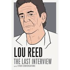 <b>Lou Reed: The</b> Last Interview - (Paperback) : Target