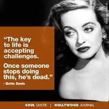 Bette Davis Movie Quotes Famous. QuotesGram via Relatably.com