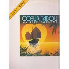 MAURICE COULOMB coeur tabou.france, MAXI 45T en vente sur CDandLP. - 114149838