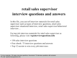 retail  s supervisor interview questions and answersinterview questions and answers –      pdf and ppt file retail  s supervisor interview