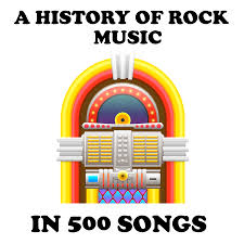 A History of Rock Music in 500 Songs