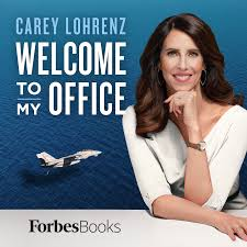 Welcome to My Office with Carey Lohrenz