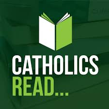 Catholics Read...