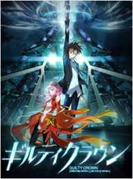 <b>Guilty Crown</b> - MyAnimeList.net