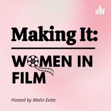 Making It: Women in Film