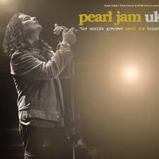 <b>Pearl Jam</b> UK: The World's Greatest <b>Pearl Jam</b> Tribute - Concorde <b>2</b>