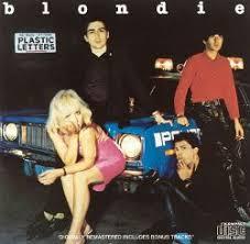 <b>Plastic Letters</b> - <b>Blondie</b> | Songs, Reviews, Credits | AllMusic