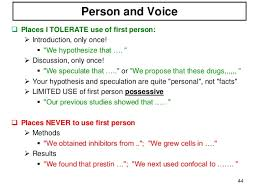 Mistakes in scientific writing SlideShare Person and Voice     Places I TOLERATE use of first