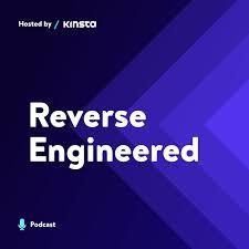 Reverse Engineered