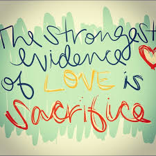 Image result for love is sacrifice