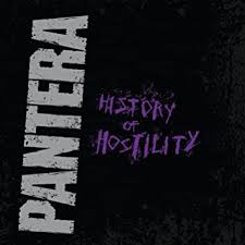 <b>Pantera</b> - <b>History Of</b> Hostility (Vinyl) - Amazon.com Music