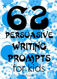 persuasive essay topics for kids ideas about persuasive essay persuasive writing prompts for kids squarehead teachers pers writing prompts for kids