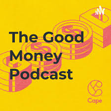 The Good Money Podcast