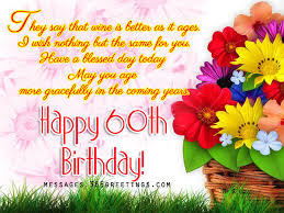 60th Birthday Wishes, Quotes and Messages Messages, Greetings and ... via Relatably.com