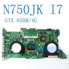 <b>N750JK Motherboard With i7</b> CPU REV 3.0 GTX850M 4GB For ...