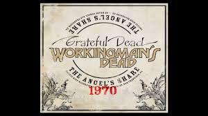 <b>Grateful Dead</b> Release 'Workingman's Dead: The Angel's Share ...