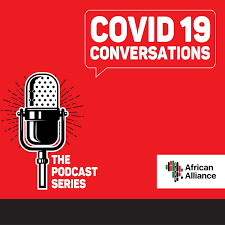 COVID-19 Conversations : The Podcast Series