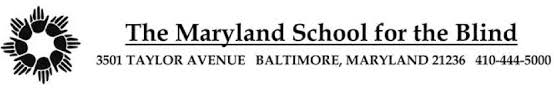 The Maryland School for the Blind and the University of Delaware ...