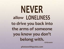 Loneliness Quotes. QuotesGram via Relatably.com
