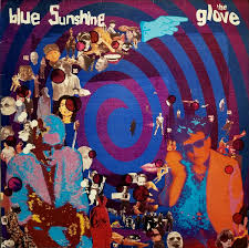 The <b>Glove</b> - <b>Blue Sunshine</b> | Releases | Discogs