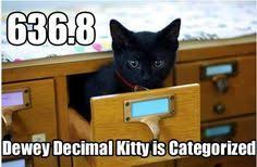 636.8 Dewey Decimal.. | Liberries! | Pinterest | Library Memes ... via Relatably.com