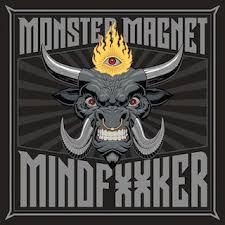 <b>Monster Magnet</b> '<b>Mindfucker</b>' Review