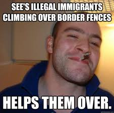See's illegal immigrants climbing over border fences Helps them ... via Relatably.com
