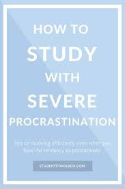best images about school survival guide hey are you procrastinating here are the tips and hacks on studying severe