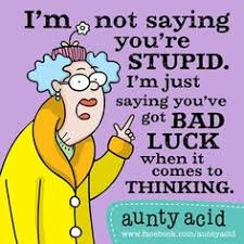 Aunty Acid on Pinterest | Hotel California, Why So Serious and ... via Relatably.com