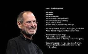 here s to the crazy ones steve jobs the best quotes sayings here s to the crazy ones