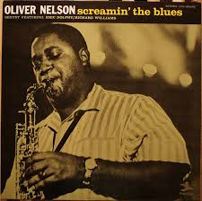 <b>Oliver Nelson</b> Sextet* Featuring: Eric Dolphy / Richard Williams ...