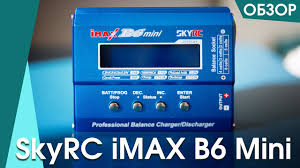 <b>Зарядное устройство SkyRC iMAX</b> B6 Mini подробный обзор ...