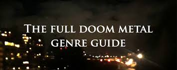 the ultimate guide to <b>doom metal</b> music and its subgenres.