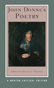 buy john donne s poetry nce norton critical editions book buy john donne s poetry nce norton critical editions book online at low prices in john donne s poetry nce norton critical editions reviews