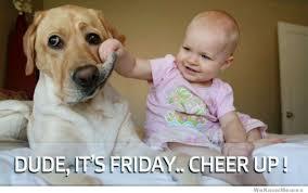 Friday Meme   WeKnowMemes via Relatably.com
