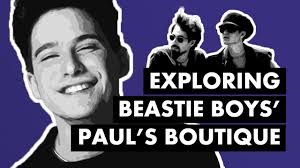 Exploring the Sonic Cocktail of <b>Beastie Boys</b>' <b>PAUL'S</b> BOUTIQUE