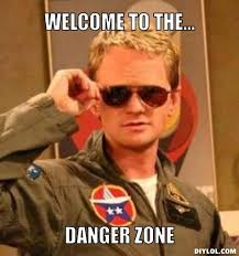 Danger Zone Meme Generator - DIY LOL via Relatably.com