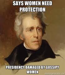 says women need protection presidency damaged by gossipy women ... via Relatably.com