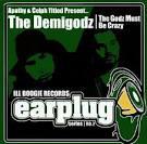 The Godz Must Be Crazy album by The Demigodz