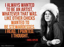 Janis Joplin Quotes. QuotesGram via Relatably.com