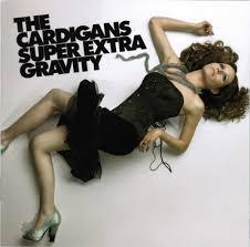 The <b>Cardigans</b> - <b>Super Extra</b> Gravity - LP – Rough Trade
