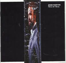 <b>John Martyn</b> - <b>Piece</b> By Piece (2015, CD)   Discogs