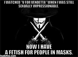 v-for-vendetta-memes-i-watched--v-for-vendetta--when-i-was-still-sexually-impressionable-.png via Relatably.com