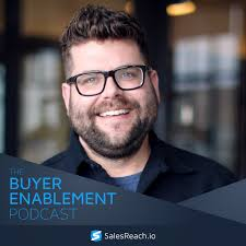 The Buyer Enablement Podcast