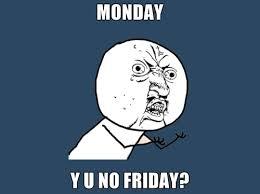 friday, funny, meme, poster, y u no, y - image #41855 on Favim.com via Relatably.com