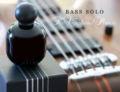 BASS SOLO by <b>The Vagabond Prince</b> ~ Нишевые и редкие ...