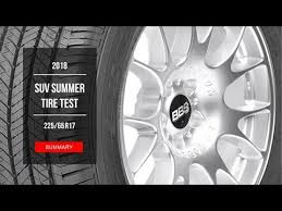 2018 SUV Summer Tire Test Results | 225/65 R17 - YouTube