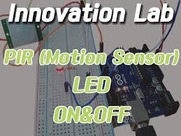 Innovation Lab #11: <b>PIR Motion Sensor</b> with <b>LED</b> - Arduino Project ...